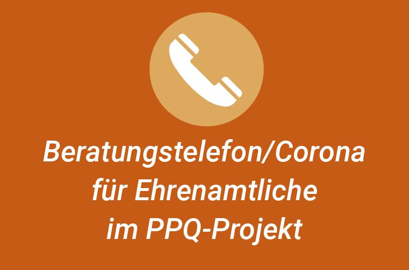 SmF-Beratungstelefon/Corona für Ehrenamtliche im PPQ-Projekt